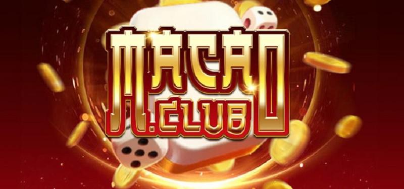 Nhà cái Macau Club   Link tải game bài Macau Club cho điện thoại Android, ios 2021
