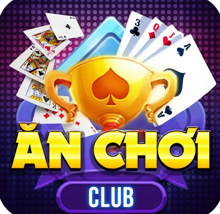 Nhà cái AnChoi Club | Link tải game bài AnChoi Club cho điện thoại Android, ios